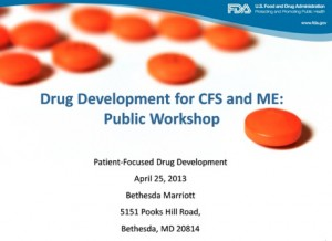 Title Slide from FDA Workshop: Drug Development for CFS and ME